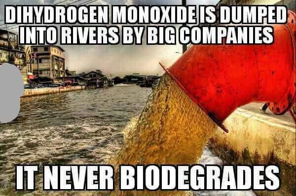 dihydrogen monoxide meme - 14